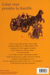 La Révolution française t.1 ; Colas veut prendre la Bastille ; le 14 juillet 1789 - 4ème de couverture - Format classique
