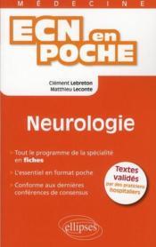 Neurologie Tout Le Programme En Fiches L'Essentiel En Format Poche Valides Par Des Hospitaliers - Couverture - Format classique