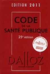 telecharger Code de la sante publique (edition 2011) livre PDF en ligne gratuit