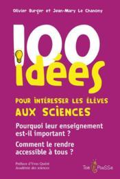 100 idées pour intéresser les élèves aux sciences - Couverture - Format classique