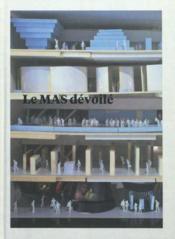 Le MAS démasqué ; l'histoire de ses collections et sa scénographie - Couverture - Format classique