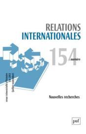 RELATIONS INTERNATIONALES N.154 ; nouvelles recherches - Couverture - Format classique