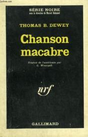 Chanson Macabre. Collection : Serie Noire N° 948 - Couverture - Format classique