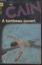 Collection La Poche Noire. N° 146 A Tombeau Ouvert. - Couverture - Format classique