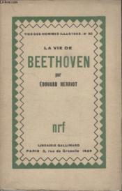 Collection Vies Des Hommes Illustres N° 30. La Vie De Beethoven. - Couverture - Format classique