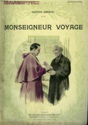 Monseigneur Voyage. Collection Modern Bibliotheque. - Couverture - Format classique