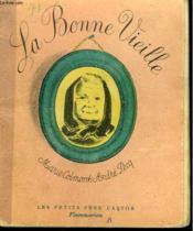 La Bonne Vieille. Les Petits Pere Castor. - Couverture - Format classique