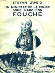 Un Ministre De La Police Sous Napoleon Fouche. Collection : Hier Et Aujourd'Hui. - Couverture - Format classique