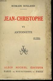 Jean Christophe. Tome 6 : Antoinette. - Couverture - Format classique