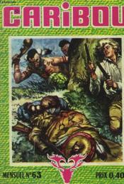 Caribou, Mensuel N°63. Terres Promises. - Couverture - Format classique