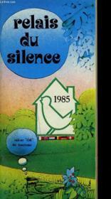 Relais Du Silence. 1985. Silence Hotel. - Couverture - Format classique