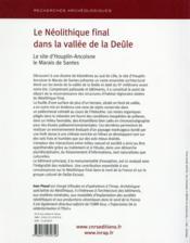 Recherches Archeologiques T.9 ; Le Néolithique Final Dans La Vallée De La Deûle ; Le Site D'Houplin-Ancoisne, Le Marais De Santes - 4ème de couverture - Format classique