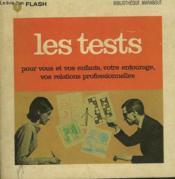 Pour Vous, Vos Enfants, Votre Profession.. Les Tests - Couverture - Format classique