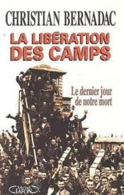 La Liberation Des Camps - Couverture - Format classique