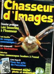 CHASSEUR D'IMAGES , le magazine de l'amateur et du débutant N° 133 - DOSSIER PRATIQUE: LES INSECTES A L'HONNEUR - TEST INSOLITE: UN COMPACT PANORAMIQUE - LES FLASHMETRES - DEUX CAMESCOPES LEADERS A L'ESSAI... - Couverture - Format classique