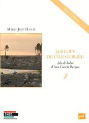 Les fous de l'île oubliée ; isla de bobos d'Ana García Bergua - Couverture - Format classique