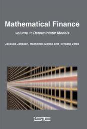 Mathematical finance volume 1 deterministic models - Couverture - Format classique