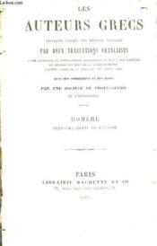 Les Auteurs Grecs Expliques D'Apres Une Methode Nouvelle Par Deux Traductions Francaises / Homere Neuvieme Chant De L'Illiade. - Couverture - Format classique