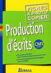 Production d'écrits ; CM1 ; fichier photocopiable - Couverture - Format classique