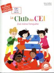 Mes premières lectures ; le club des CE1 ; Zoé mène l'enquête - Couverture - Format classique