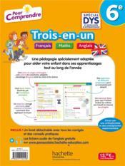 Pour comprendre toutes les matières ; français, maths, anglais ; 6e ; spécial DYS - 4ème de couverture - Format classique