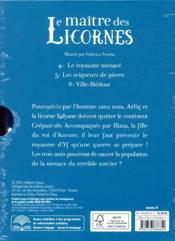 Le maître des licornes ; coffret trilogie ; tomes 4 à 6 - 4ème de couverture - Format classique