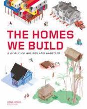 The homes we build - Couverture - Format classique