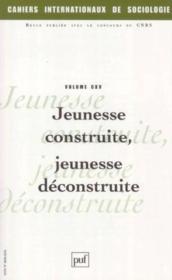 Cahiers Internationaux De Sociologie N.115 ; Jeunesse Construite, Jeunesse Déconstruite (édition 2003) - Couverture - Format classique
