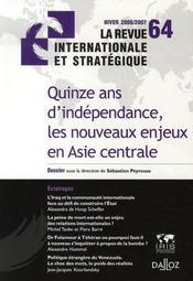 Quinze ans d'indépendance, les nouveaux enjeux en Asie centrale (hiver 2006-2007) - Intérieur - Format classique