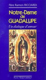 Notre Dame De Guadalupe - Un Dialogue D'Amour - Intérieur - Format classique