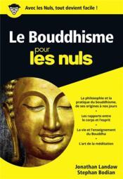 Le bouddhisme pour les nuls - Couverture - Format classique