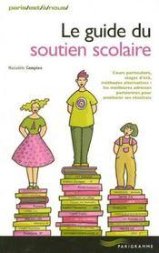 Le guide du soutien scolaire a paris - Intérieur - Format classique