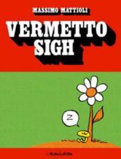 Vermetto Sigh - Couverture - Format classique