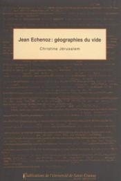 Jean echenoz: geographies du vide - Couverture - Format classique