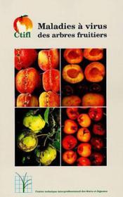 Maladies A Virus Des Arbres Fruitiers - Couverture - Format classique