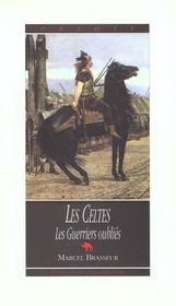 Celtes (t3) : guerriers oublies . - Intérieur - Format classique