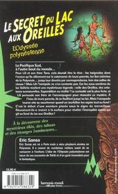 L'odyssee polynesienne t.1 ; le secret du lac aux oreilles - 4ème de couverture - Format classique