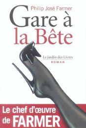 Gare A La Bete - Intérieur - Format classique