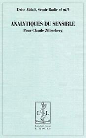 Analytiques du sensible pour Claude Zilberberg - Couverture - Format classique
