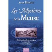 Meuse ; mystères - Couverture - Format classique
