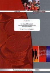 La sécurité sociale ; son schèma redistributif à partir des allocations familiales ; corrigé et notes pédagogiques - Couverture - Format classique