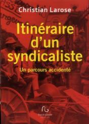Itinéraire d'un syndicaliste - Couverture - Format classique