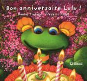 Bon anniversaire Lulu ! - Couverture - Format classique