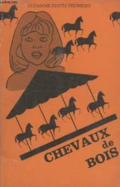 Chevaux De Bois. - Couverture - Format classique