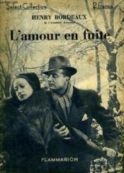 L'Amour En Fuite. Collection : Select Collection N° 69. - Couverture - Format classique