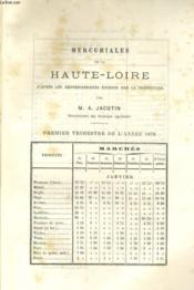 Mercuriales De La Haute-Loire D'Apres Les Renseignements Fournis Par La Prefecture - Premier Trimetre De L'Annee 1878 - Couverture - Format classique