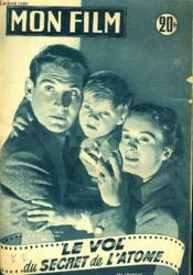 Mon Film N° 399 - Le Vol Du Secret De L'Atome - Couverture - Format classique