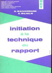 Initiation A La Technique Du Rapport - Couverture - Format classique
