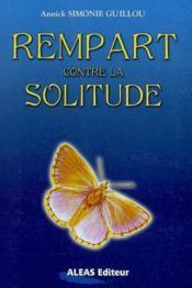 Rempart Contre La Solitude - Couverture - Format classique