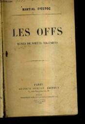Les Offs - Roman De Moeurs Militaires. - Couverture - Format classique